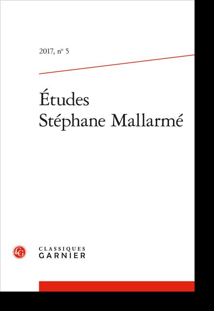 Études Stéphane Mallarmé. 2017, n° 5. varia