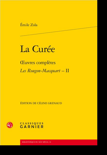 La Curée. Œuvres complètes - Les Rougon-Macquart, II