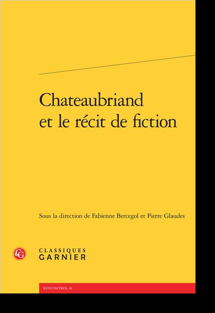 Chateaubriand et le récit de fiction