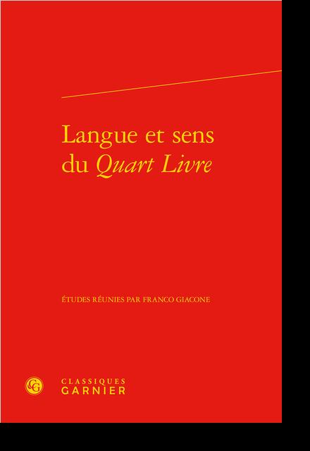 Langue et sens du Quart Livre - Table des matières