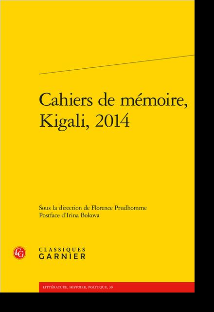 Cahiers de mémoire, Kigali, 2014