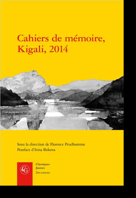 Cahiers de mémoire, Kigali, 2014 - [Carte du Rwanda]