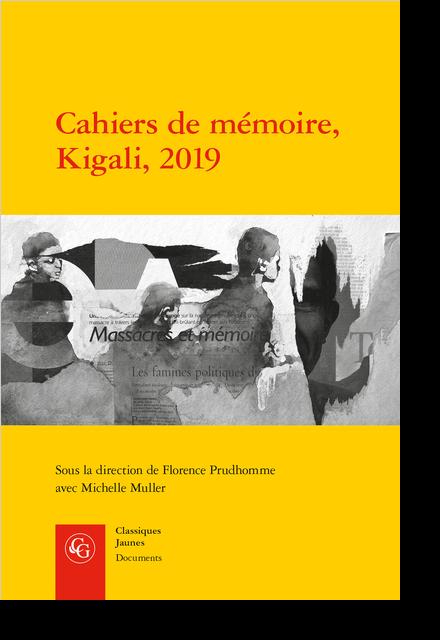Cahiers de mémoire, Kigali, 2019