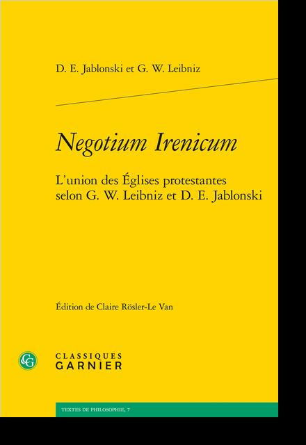 Negotium Irenicum. L'union des Églises protestantes selon G. W. Leibniz et D. E. Jablonski - Variantes