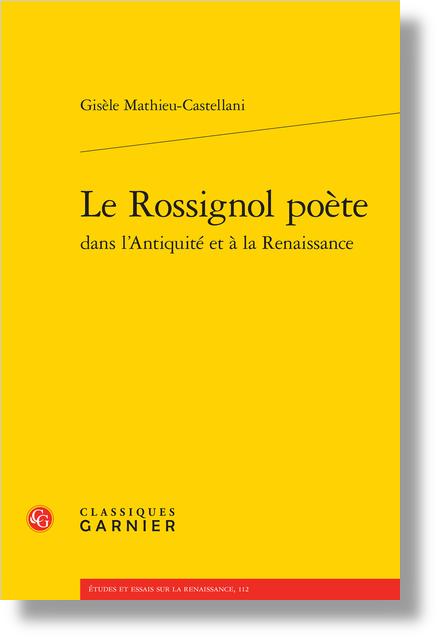 Le Rossignol poète dans l'Antiquité et à la Renaissance