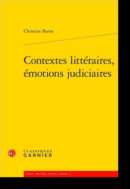 Contextes littéraires, émotions judiciaires