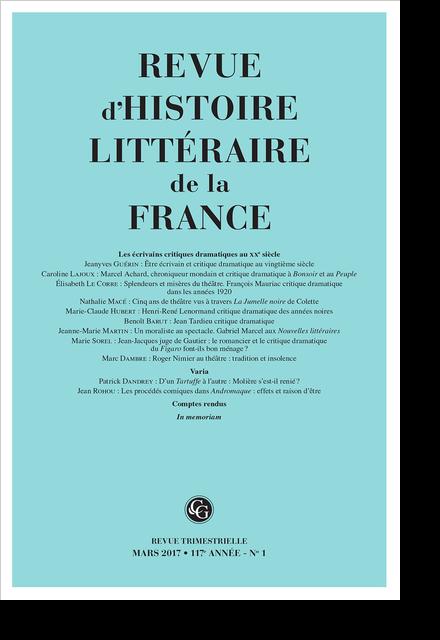 Revue d'Histoire littéraire de la France. 1 – 2017, 117e année - n° 1. varia