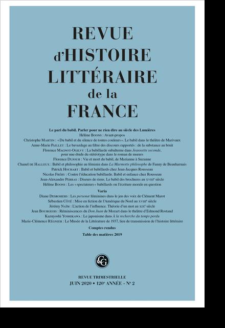 Revue d'Histoire littéraire de la France. 2 – 2020, 120e année - n° 2. Le pari du babil. Parler pour ne rien dire au siècle des Lumières