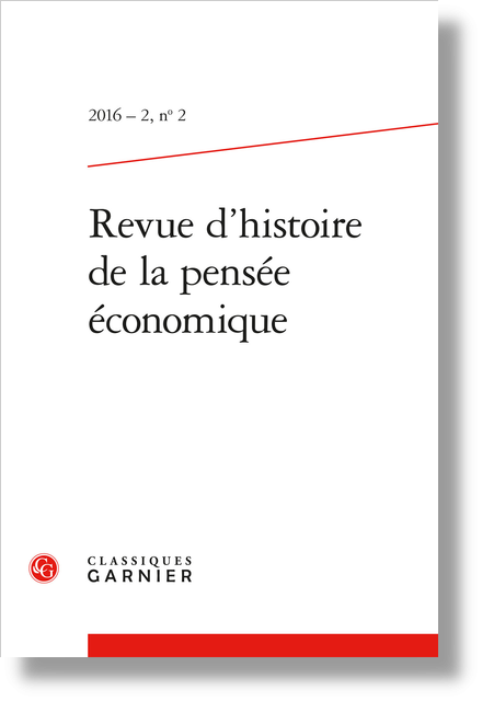 Revue d'histoire de la pensée économique. 2016 – 2, n° 2. varia