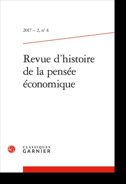 Revue d'histoire de la pensée économique. 2017 – 2, n° 4. varia