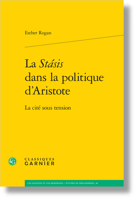 La Stásis dans la politique d'Aristote. La cité sous tension