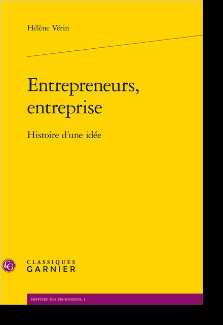 Entrepreneurs, entreprise. Histoire d'une idée