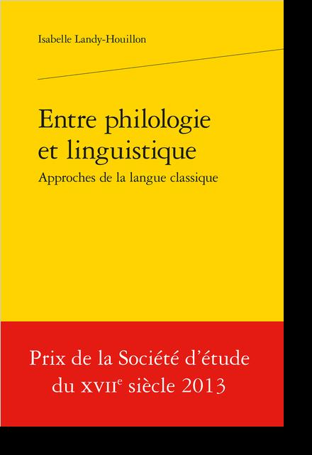 Entre philologie et linguistique, approches de la langue classique - «Netteté» et «ingéniosité»  ou le clair-obscur en syntaxe
