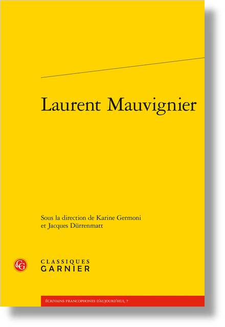 Laurent Mauvignier - Laurent Mauvignier et la question relationnelle