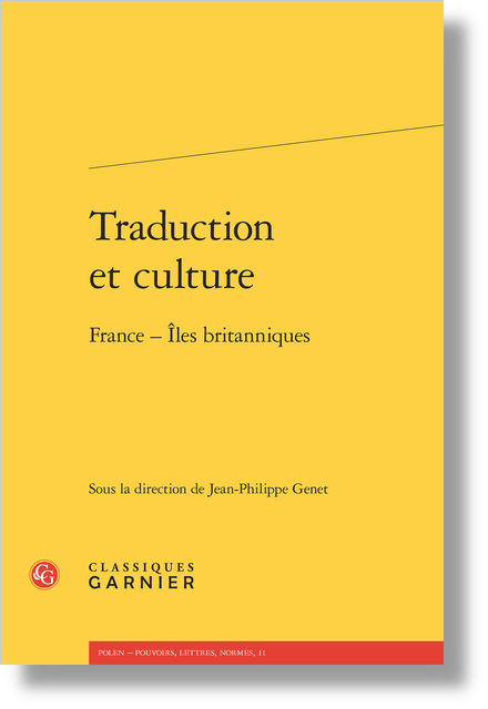 Traduction et culture. France - Îles britanniques - Poetic translatio in England at the end of the Middle Ages