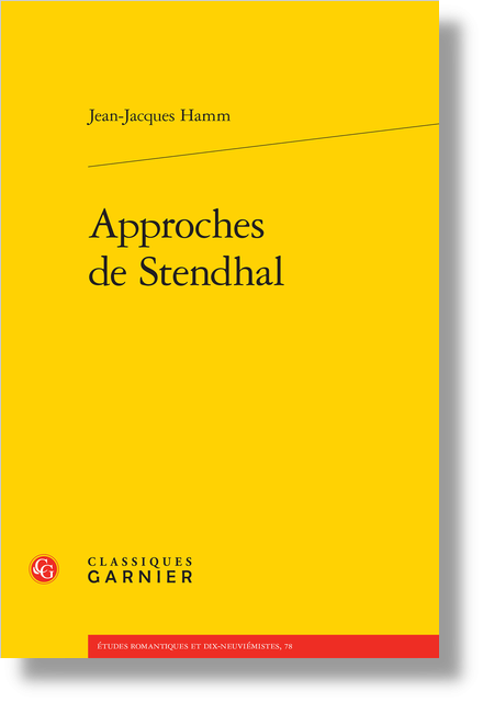 Approches de Stendhal - Dénégation et projection
