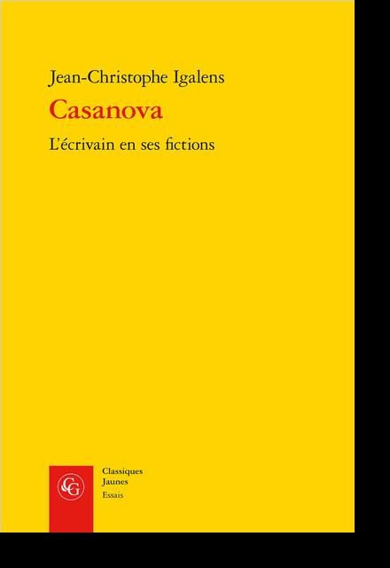 Casanova. L'écrivain en ses fictions