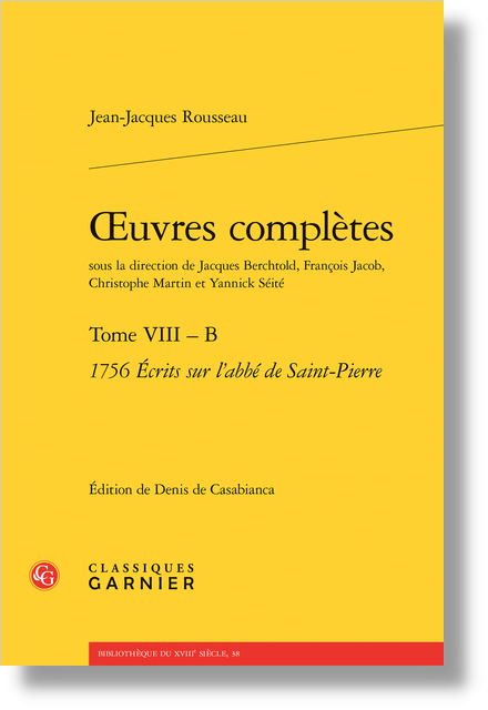 Œuvres complètes. Tome VIII – B. 1756 Écrits sur l'abbé de Saint-Pierre - Notes de fin [aux Fragments sur la polysynodie]