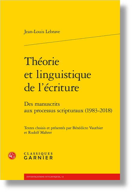 Théorie et linguistique de l'écriture. Des manuscrits aux processus scripturaux (1983-2018) - L'hypertexte et l'avant-texte