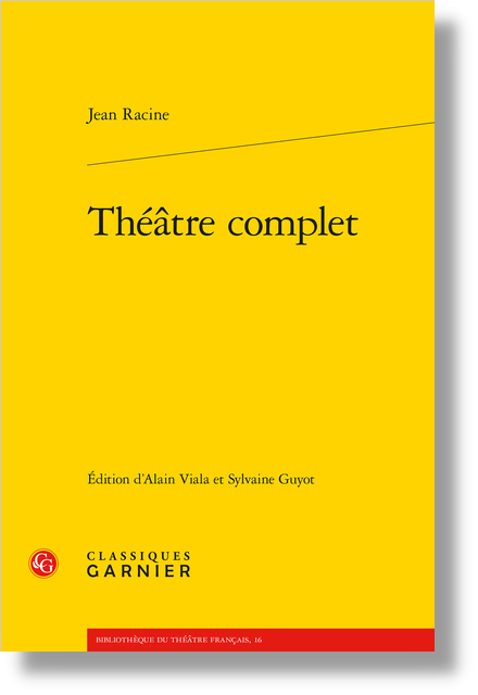 Théâtre complet - [Andromaque]