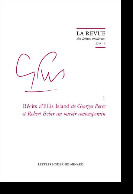 Récits d'Ellis Island de Georges Perec et Robert Bober au miroir contemporain. 2019 – 6