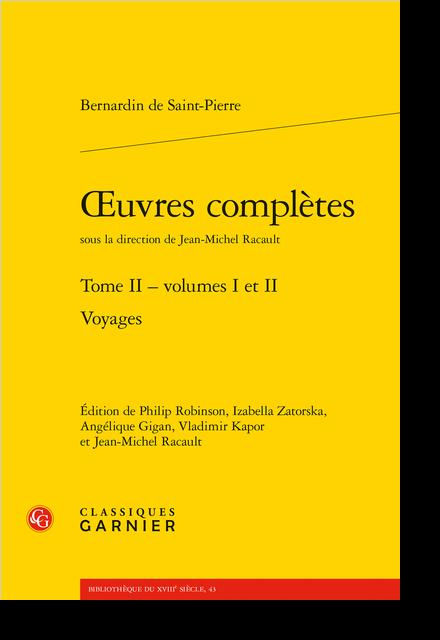 Œuvres complètes. Tome II. Voyages