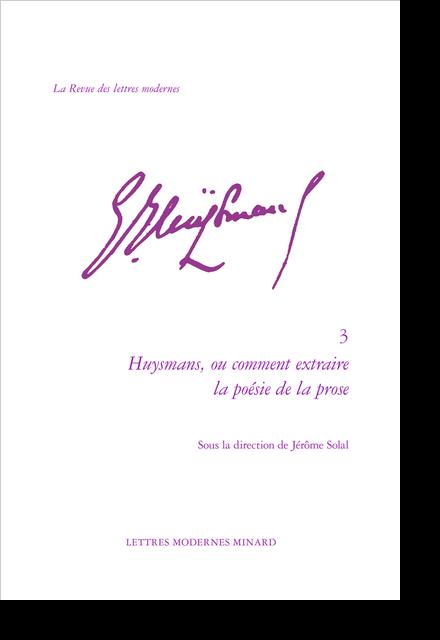 Huysmans, ou comment extraire la poésie de la prose - Index des œuvres