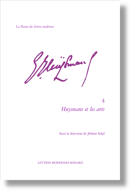 Huysmans et les arts - Résumés et présentation des auteurs