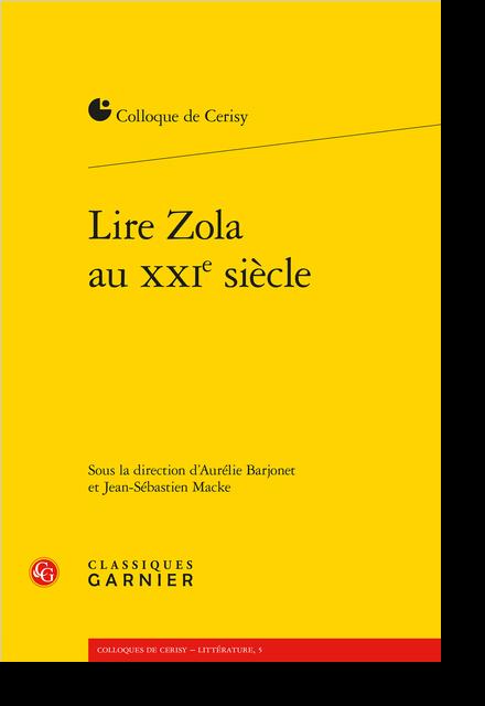 Lire Zola au XXIe siècle - Entretien