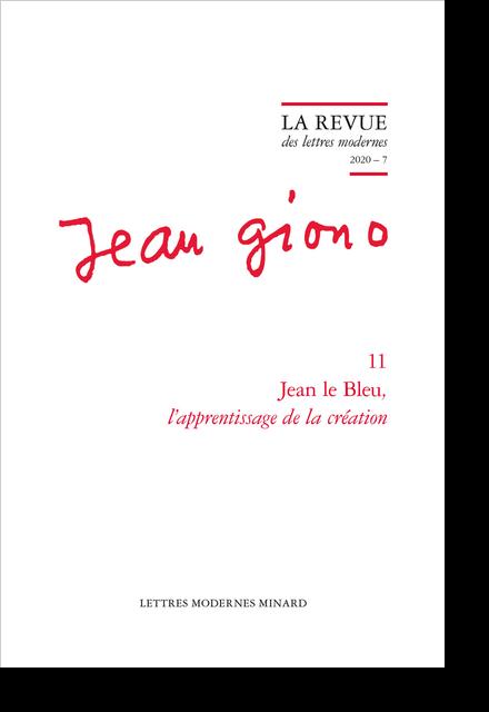 Jean le Bleu, l'apprentissage de la création. 2020 – 7