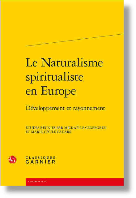 Le Naturalisme spiritualiste en Europe. Développement et rayonnement - Un parfum d'idéalisme