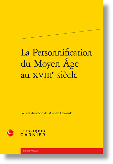 La Personnification du Moyen Âge au XVIIIe siècle - Le Cœur en personne