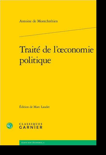 Traité de l'œconomie politique