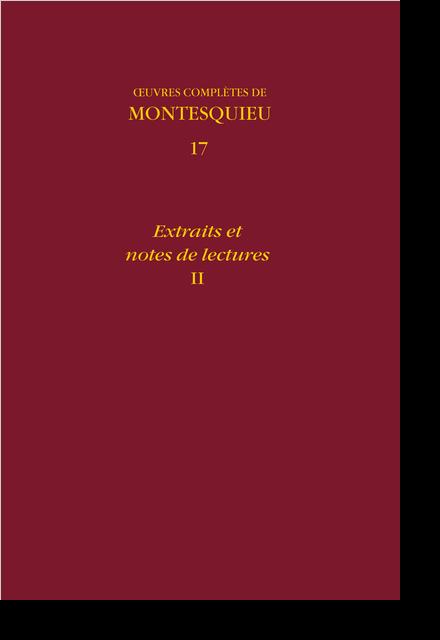 Œuvres complètes. 17. Extraits et notes de lectures, II - Extrait de La Thaumasiere