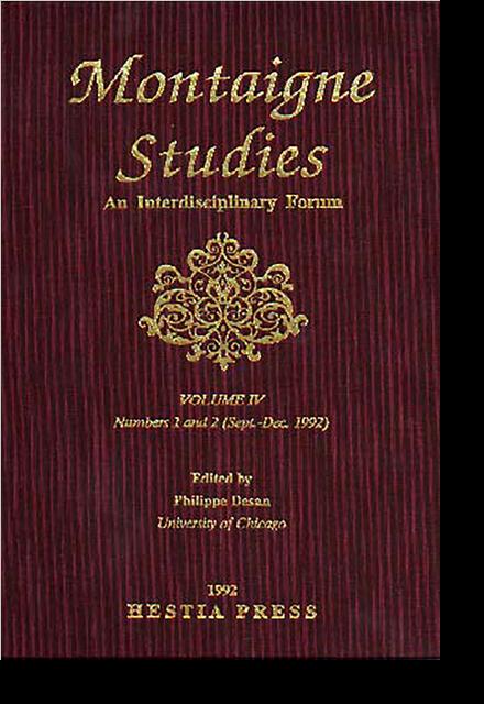 Montaigne Studies. 1992 An Interdisciplinary Forum, n° 4. varia