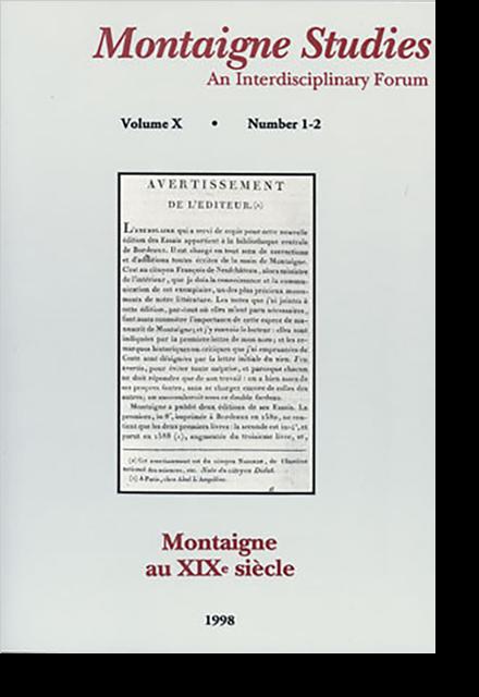 Montaigne Studies. 1998 An Interdisciplinary Forum, n° 10. Montaigne au XIXe siècle