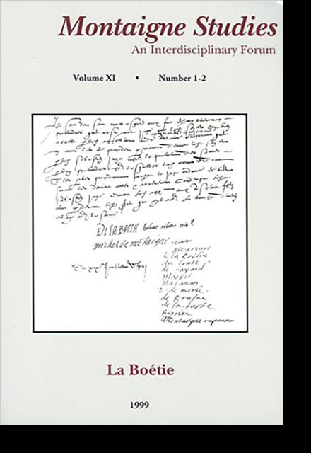 Montaigne Studies. 1999 An Interdisciplinary Forum, n° 11. La Boétie