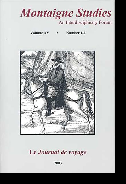 Montaigne Studies. 2003 An Interdisciplinary Forum, n° 15. Le Journal de voyage