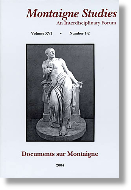 Montaigne Studies. 2004 An Interdisciplinary Forum, n° 16. varia