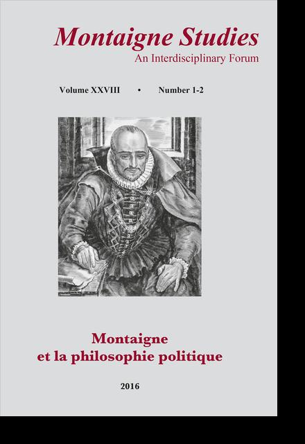 Montaigne Studies. 2016 An Interdisciplinary Forum, n° 28. Montaigne et la philosophie politique