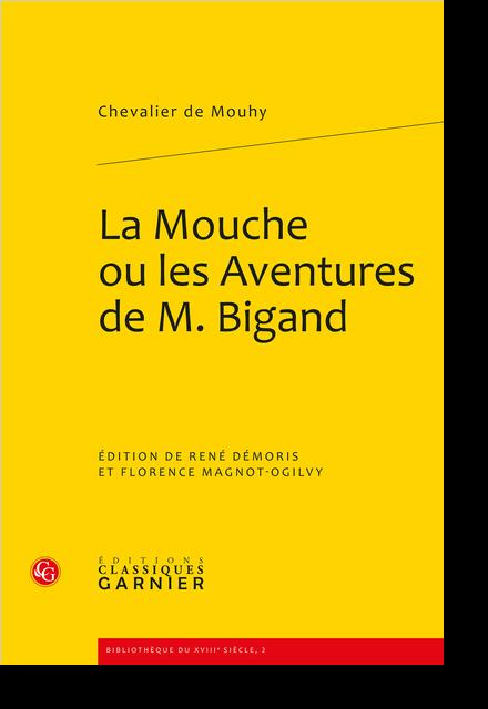 La Mouche ou les Espiègleries et aventures galantes Bigand
