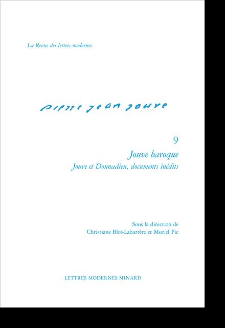 Jouve baroque. Jouve et Donnadieu, documents inédits
