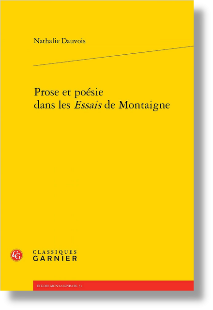 Prose et poésie dans les Essais de Montaigne