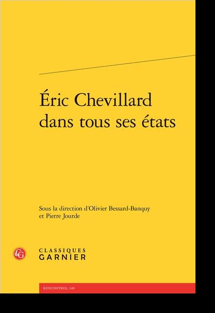 Éric Chevillard dans tous ses états - Espaces du renversement et de l'inachèvement