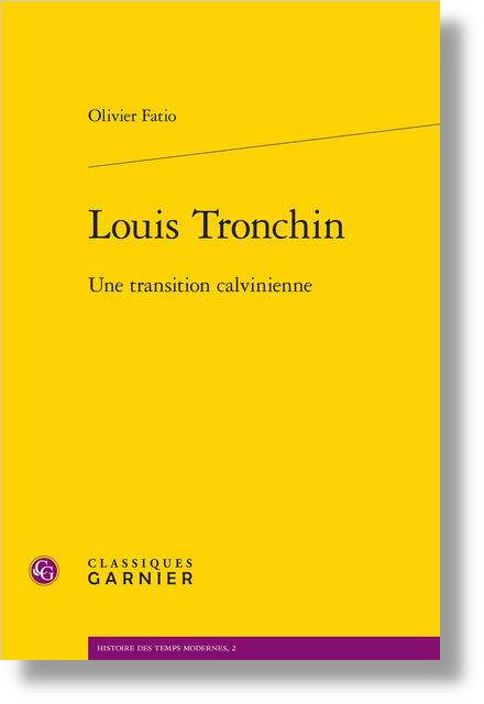 Louis Tronchin. Une transition calvinienne - La maturité
