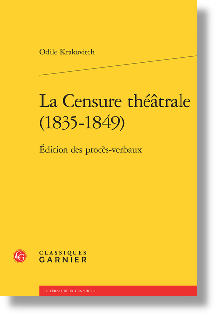 La Censure théâtrale (1835-1849). Édition des procès-verbaux