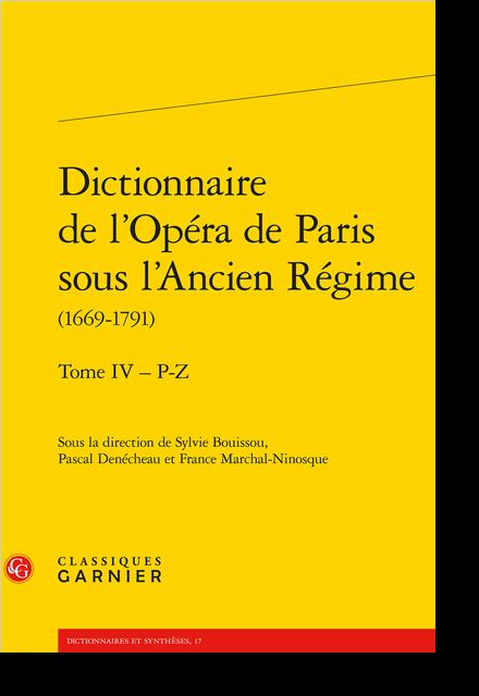 Dictionnaire de l'Opéra de Paris sous l'Ancien Régime (1669-1791). Tome IV – P-Z - Remerciements
