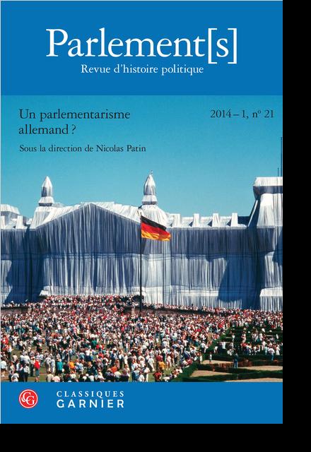Parlement[s]. 2014 – 1 Revue d'histoire politique, n° 21. Un parlementarisme allemand ? - Le Reichstag emballé par Christo et Jeanne-Claude