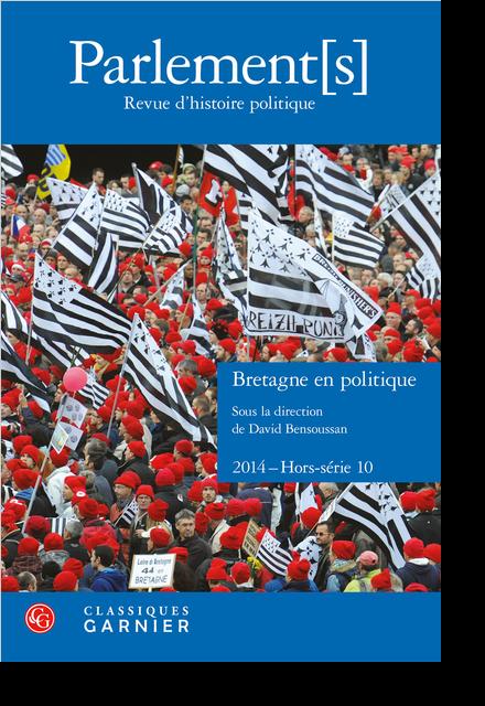 Parlement[s]. 2014 Revue d'histoire politique, Hors-série n° 10. Bretagne en politique
