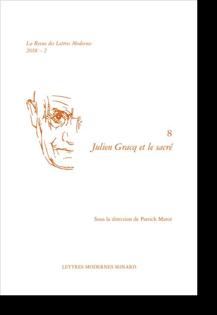 Julien Gracq et le sacré. 2018 – 2